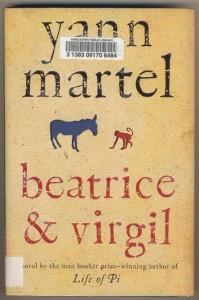 Yann Martel - Beatrice & Virgil