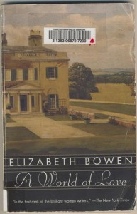 Elizabeth Bowen - A World Of Love